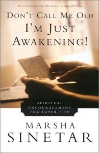 Don't Call Me Old, I'm Just Awakening book cover